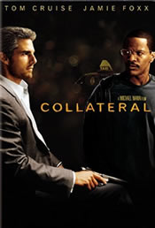 Collateral starring Tom Cruise and Jamie Foxx